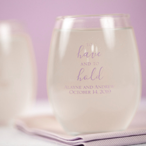 Personalized To Have & To Hold 15 oz. Stemless Wine Glass