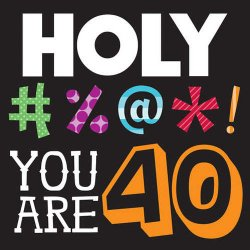Holy Bleep 40th Birthday Luncheon Napkins