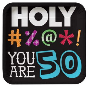 "Holy Bleep 50th Birthday 7"" Luncheon Plates"