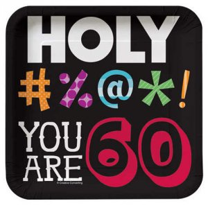 "Holy Bleep 60th Birthday 7"" Luncheon Plates"