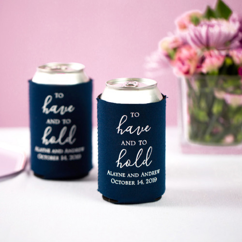 Personalized To Have & To Hold Neoprene Wedding Can Sleeve