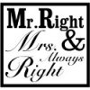mr.right & mrs. always right